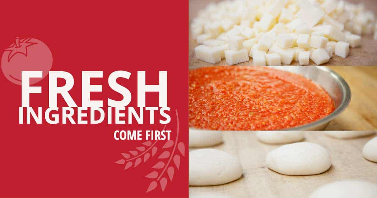 Fresh Ingredients Come First